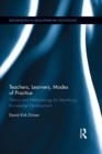 Teachers, Learners, Modes of Practice : Theory and Methodology for Identifying Knowledge Development - eBook