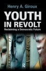 Youth in Revolt : Reclaiming a Democratic Future - eBook