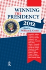 Winning the Presidency 2012 - eBook
