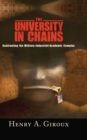 University in Chains : Confronting the Military-Industrial-Academic Complex - eBook