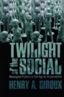 Twilight of the Social : Resurgent Politics in an Age of Disposability - eBook