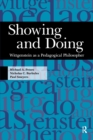 Showing and Doing : Wittgenstein as a Pedagogical Philosopher - eBook