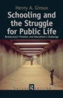 Schooling and the Struggle for Public Life : Democracy's Promise and Education's Challenge - eBook