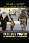 Perilous Power : The Middle East and U.S. Foreign Policy Dialogues on Terror, Democracy, War, and Justice - eBook