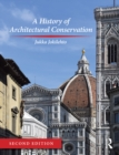 A History of Architectural Conservation - eBook