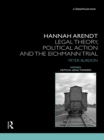 Hannah Arendt : Legal Theory and the Eichmann Trial - eBook