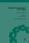 British Freemasonry, 1717-1813 Volume 1 - eBook