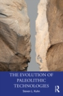 The Evolution of Paleolithic Technologies - eBook