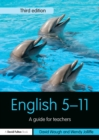 English 5-11 : A guide for teachers - eBook