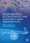 Engineering Economics for Aviation and Aerospace - eBook