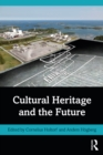 Cultural Heritage and the Future - eBook