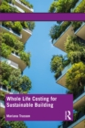 Whole Life Costing for Sustainable Building - eBook