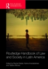 Routledge Handbook of Law and Society in Latin America - eBook