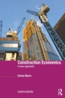 Construction Economics : A New Approach - eBook