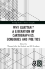 Why Guattari? A Liberation of Cartographies, Ecologies and Politics - eBook