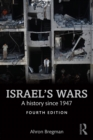 Israel's Wars : A History Since 1947 - eBook