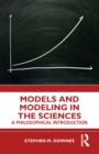 Models and Modeling in the Sciences : A Philosophical Introduction - eBook