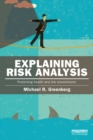 Explaining Risk Analysis : Protecting health and the environment - eBook
