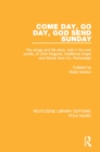Come Day, Go Day, God Send Sunday : The songs and life story, told in his own words, of John Maguire, traditional singer and farmer from Co. Fermanagh. - eBook