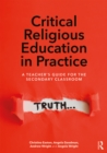 Critical Religious Education in Practice : A Teacher's Guide for the Secondary Classroom - eBook