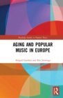Aging and Popular Music in Europe - eBook