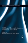 Multilingual Currents in Literature, Translation and Culture - eBook