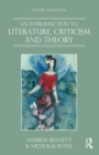 An Introduction to Literature, Criticism and Theory - eBook