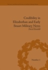Credibility in Elizabethan and Early Stuart Military News - eBook