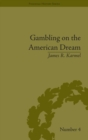 Gambling on the American Dream : Atlantic City and the Casino Era - eBook