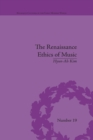 The Renaissance Ethics of Music : Singing, Contemplation and Musica Humana - eBook