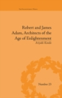 Robert and James Adam, Architects of the Age of Enlightenment - eBook