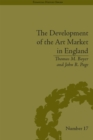 The Development of the Art Market in England : Money as Muse, 1730-1900 - eBook