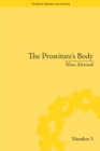 The Prostitute's Body : Rewriting Prostitution in Victorian Britain - eBook