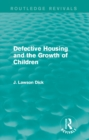 Defective Housing and the Growth of Children - eBook
