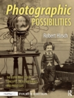 Photographic Possibilities : The Expressive Use of Concepts, Ideas, Materials, and Processes - eBook
