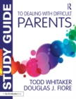 Study Guide to Dealing with Difficult Parents - eBook