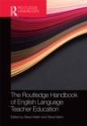 The Routledge Handbook of English Language Teacher Education - eBook