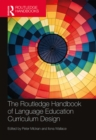 The Routledge Handbook of Language Education Curriculum Design - eBook