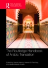 The Routledge Handbook of Arabic Translation - eBook