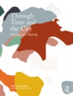 Through Time and the City : Notes on Rome - eBook