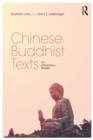 Chinese Buddhist Texts : An Introductory Reader - eBook