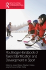 Routledge Handbook of Talent Identification and Development in Sport - eBook