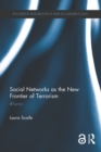 Social Networks as the New Frontier of Terrorism : #Terror - eBook