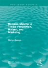 Decision Making in Timber Production, Harvest, and Marketing - eBook