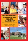 Organizational Behavior for School Leadership : Leveraging Your School for Success - eBook