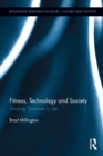 Fitness, Technology and Society : Amusing Ourselves to Life - eBook