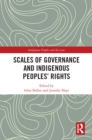 Scales of Governance and Indigenous Peoples' Rights : New Rights or Same Old Wrongs? - eBook