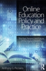 Online Education Policy and Practice : The Past, Present, and Future of the Digital University - eBook