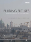 Building Futures : Managing energy in the built environment - eBook