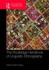 The Routledge Handbook of Linguistic Ethnography - eBook